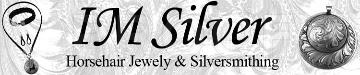 IM Silver Horsehair Jewelry & Silversmithing